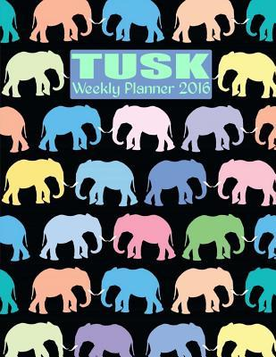 Tusk Weekly Planner 2016: 16-Month Engagement Calendar, Diary and Planner Ciparum LLC