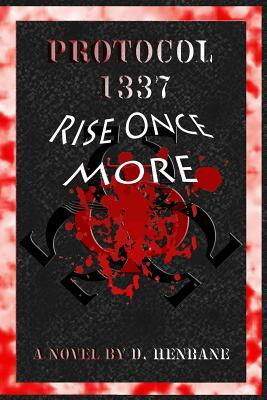 Protocol 1337: Rise Once More D Henbane