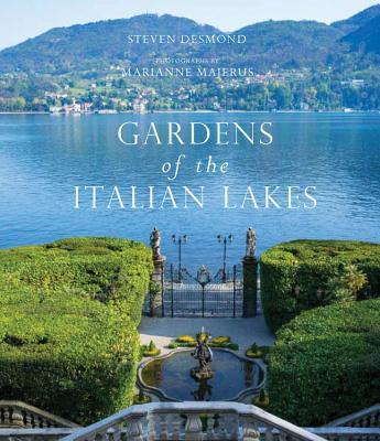 Gardens of the Italian Lakes Stephen Desmond