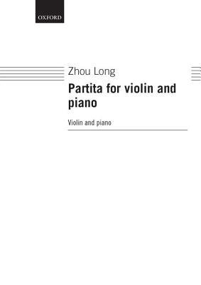 Partita for Violin and Piano  by  Long Zhou