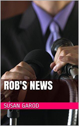 Robs News Susan Garod