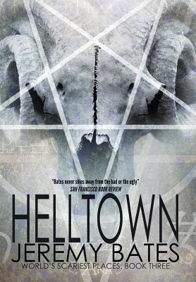 Helltown  by  Jeremy Bates