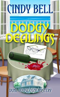 Dodgy Dealings  by  Cindy Bell