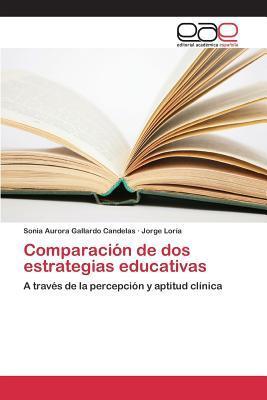 Comparacion de DOS Estrategias Educativas  by  Gallardo Candelas Sonia