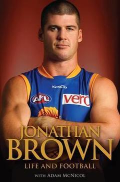 Jonathan Brown Life and Football  by  Jonathan Brown
