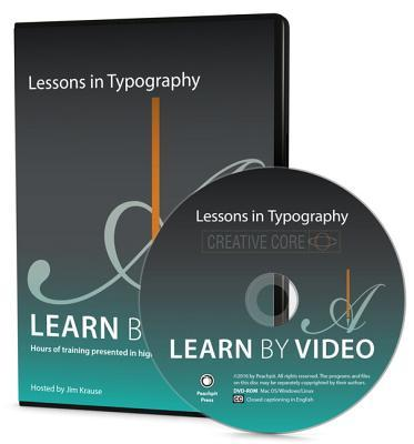 Lessons in Typography Learn  by  Video by Jim Krause