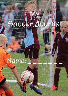 My Soccer Journal Sacha Robinson
