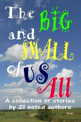The Big and Small of Us All  by  Kwa Collection