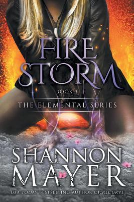Firestorm Shannon Mayer