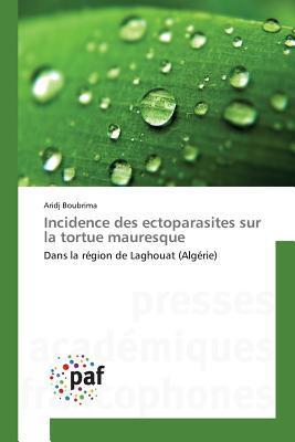 Incidence Des Ectoparasites Sur La Tortue Mauresque Boubrima Aridj