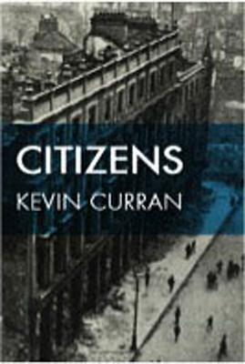Citizens  by  Kevin Curran