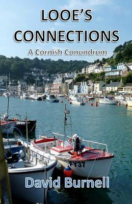 Looes Connections: A Cornish Conundrum David Burnell