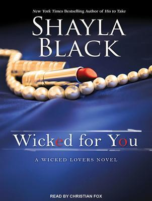 Wicked for You Shayla Black