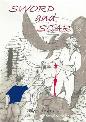 Sword and Scar  by  Tony Weston