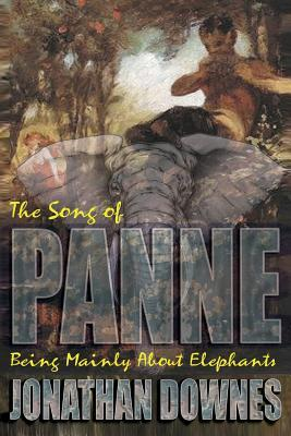 The Song of Panne  by  Jonathan Downes