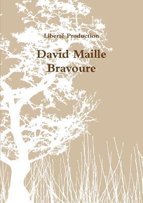 Bravoure David Maille