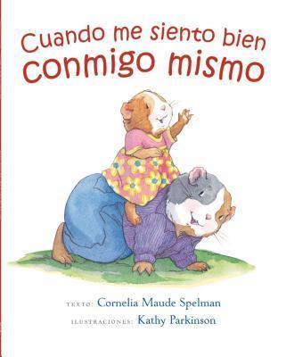 Cuando Me Siento Bien Conmigo Mismo Cornelia Maude Spelman