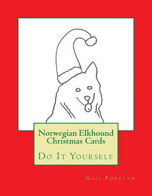 Norwegian Elkhound Christmas Cards: Do It Yourself Gail Forsyth