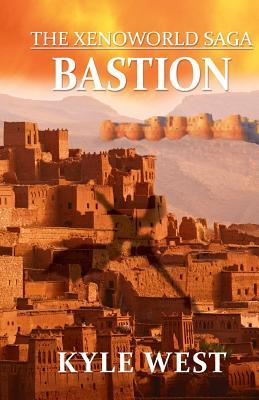 Bastion  by  Kyle West