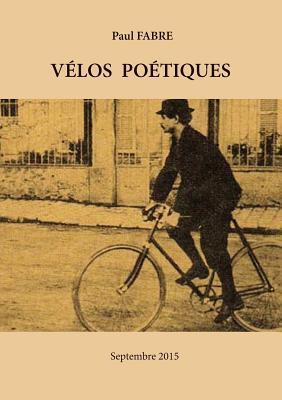 Velos Poetiques Paul Fabre