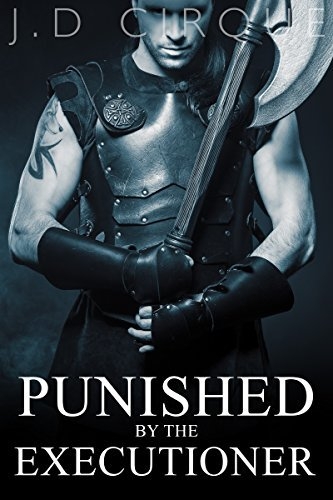 Punished By The Executioner  by  Jacqueline D Cirque