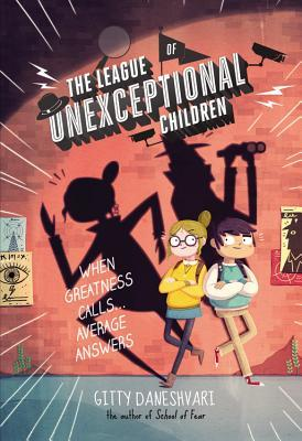 The League of Unexceptional Children - Free Preview Edition (the First 4 Chapters)  by  Gitty Daneshvari
