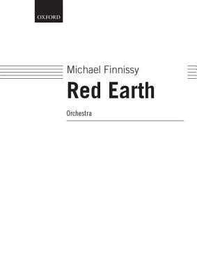 Red Earth: Score  by  Michael Finnissy