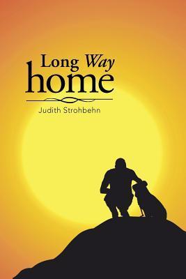 Long Way Home Judith Strohbehn