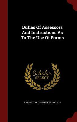 Duties of Assessors and Instructions as to the Use of Forms  by  1907-1925 Kansas Tax Commission