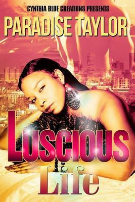 Luscious Life Paradise Taylor