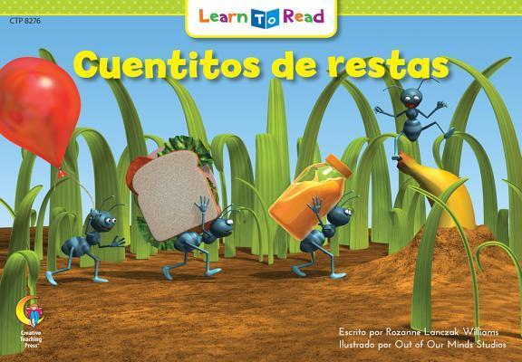Cuentitos de Restas = Little Number Storiessubtraction  by  Rozanne L Williams