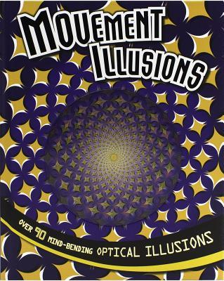 Movement Illusions  by  Parragon Books