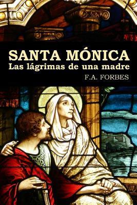 Santa Monica. Las Lagrimas de Una Madre  by  F a Forbes