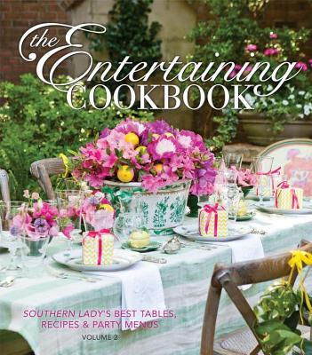 The Entertaining Cookbook- Volume 2: Make Every Occasion Special and Remembered Phyllis Hoffman DePiano