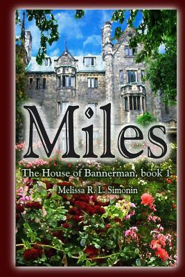 Miles  by  Melissa R.L. Simonin