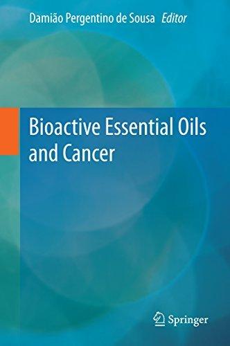 Bioactive Essential Oils and Cancer Damiao Pergentino De Sousa