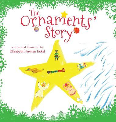 The Ornaments Story Elizabeth Furman Eckel