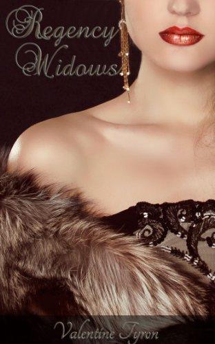 Regency Widows: A Bundle Edition of Regency Erotica  by  Valentine Tyron