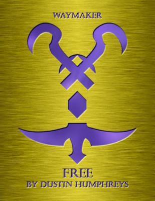 Waymaker: Free  by  Dustin Humphreys