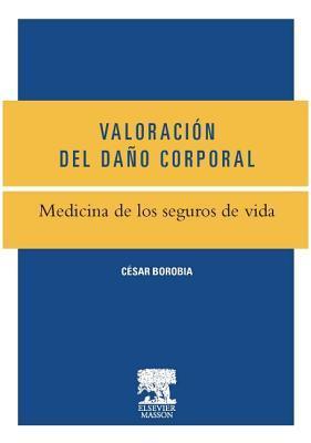 Medicina de Los Seguros de Vida César Borobia Fernández