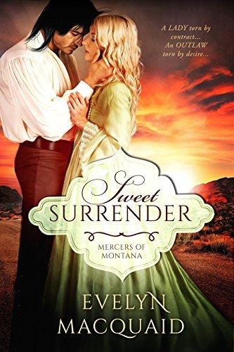 Sweet Surrender (Mercers of Montana #1) Evelyn MacQuaid