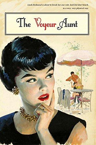 The Voyeur Aunt Anonymous
