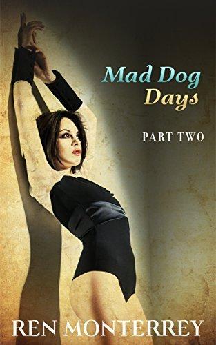 Mad Dog Days: Part Two (The Club Book 6)  by  Ren Monterrey