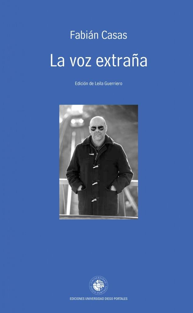 La Voz Extraña  by  Fabián Casas