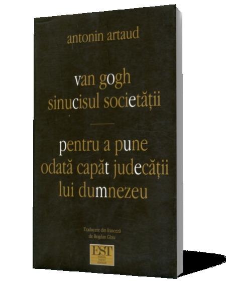 Van gogh sinucisul societății Antonin Artaud