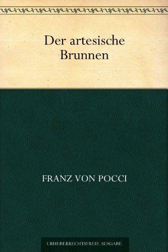 Der artesische Brunnen oder Kasperl bei den Leuwutschen Franz Graf von Pocci