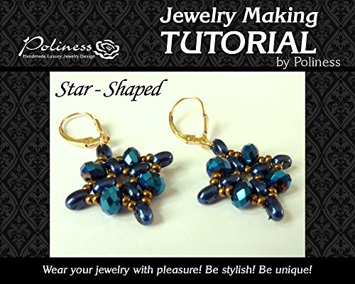 DIY Star Shaped Earrings, Jewellery making tutorial practical Step  by  step Guide on How to make Handmade Jewellery with twin beads by Polina Einem