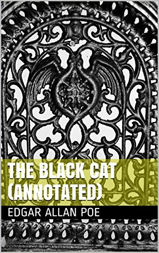 The Black Cat (Annotated)  by  Edgar Allan Poe
