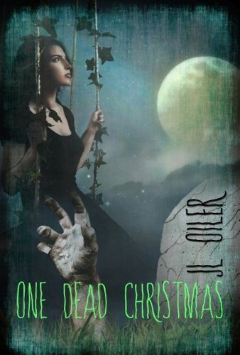 One Dead Christmas J.L. Oiler