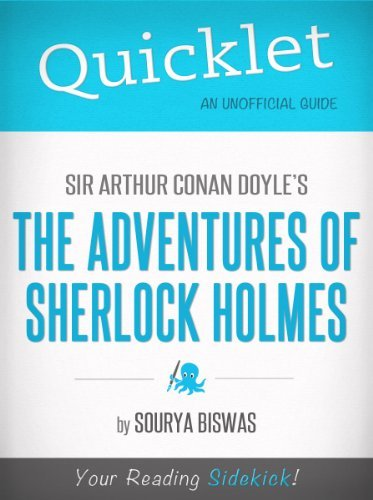 Quicklet on Sir Arthur Conan Doyles The Adventures of Sherlock Holmes Sourya Biswas